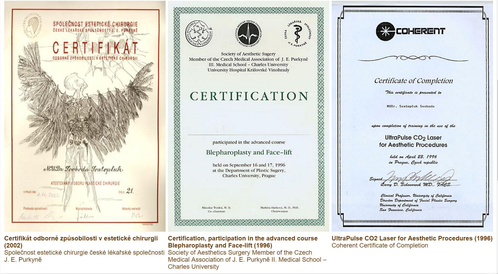 Certifikáty plastického chirurga MUDr. Svatopluka Svobody. Plastická chirurgie Praha