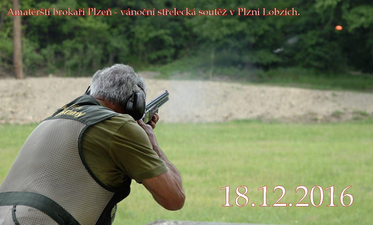 Amatárští brokaři Plzeň - vánoční střelecká soutěž v Plzni Lobzích.